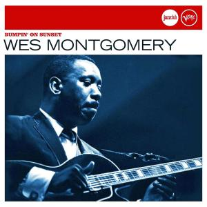 Wes Montgomery Bumpin On Sunset Tequila