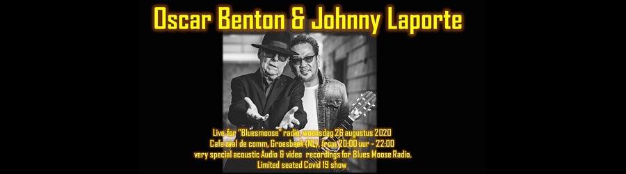 Oscar Benton & Johnny Laporte